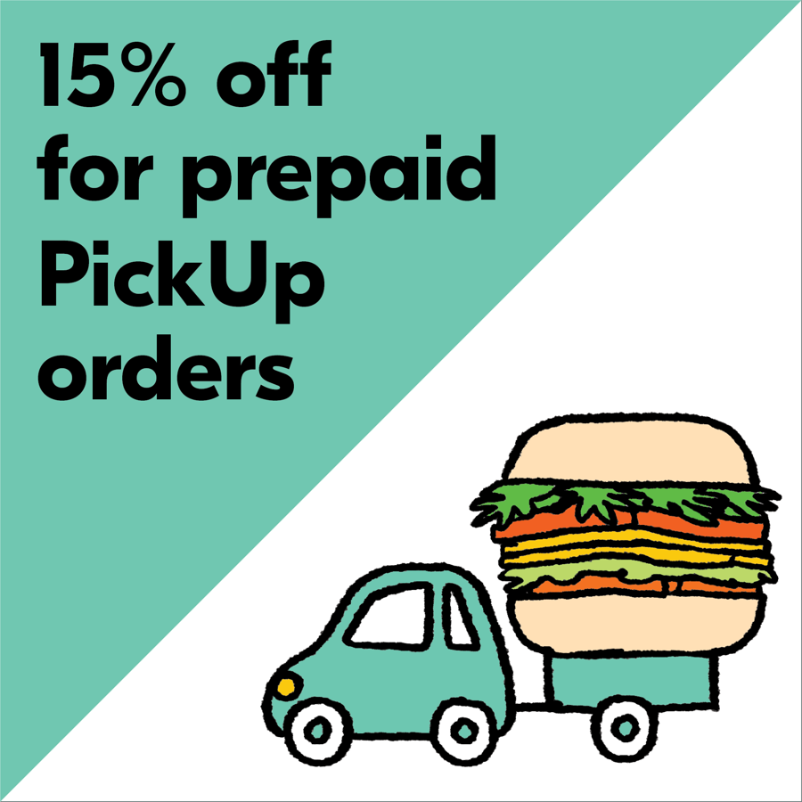 15% off for Pick Up / Takeaway orders